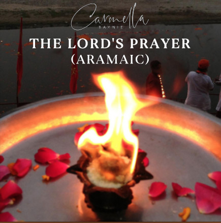 Carmella Baynie The Lords Prayer (Aramaic)